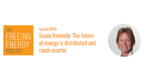 Susan Kennedy and the Freeing Energy Podcast