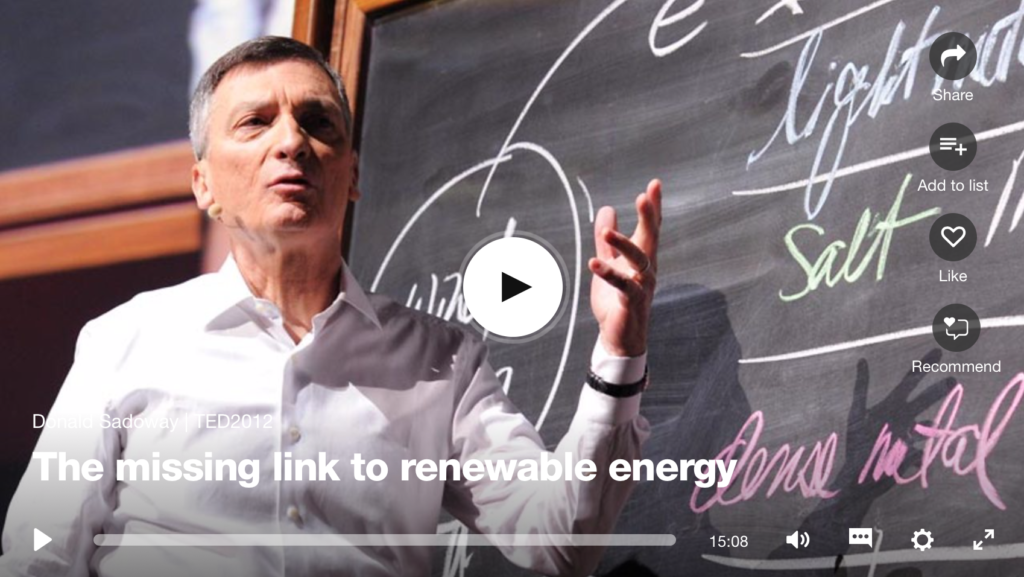 Daniel Sadoway TED talk on the missing link to renewable energy