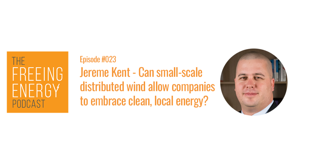 Jereme Kent, CEO of One Energy, Distributed Wind company