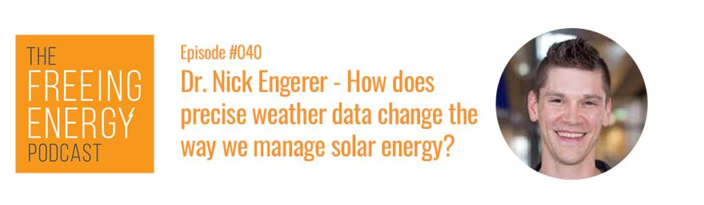Podcast with Dr. Nick Engerer, CTO of Solcast